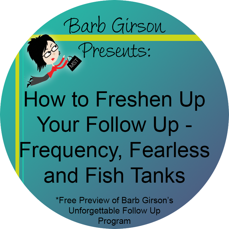 How to Freshen Up Your Follow Up - Frequency, Fearless and Fish Tanks